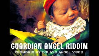 Guardian Angel Riddim Mix (Full) Feat. Jah Cure Richie Spice Chris Martin (July Refix 2017)