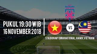 Jadwal Pertandingan Piala AFF Vietnam Vs Malaysia, Jumat (16/11/2018) Pukul 19.30 WIB