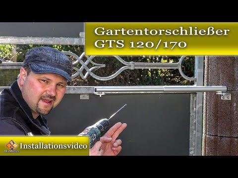 Türschließer für Gartentore - Montageanleitung des Gartentorschließer GTS 120/170