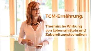 TCM Ernährung: Die thermische Wirkung von Lebensmitteln