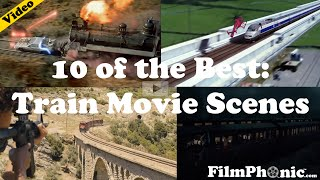 10 Of The Best Train Movie Scenes