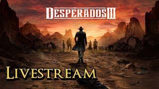 Desperados 3 - More Wild West Action