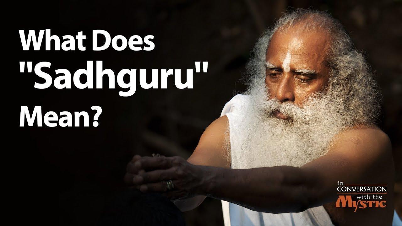"""What Does """"Sadhguru"""" Mean"""