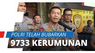 9733 Kerumunan Massa Telah Dibubarkan Pihak Kepolisian Demi Memutus Tali Persebaran Corona
