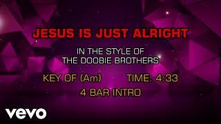 The Doobie Brothers - Jesus Is Just Alright (Karaoke)
