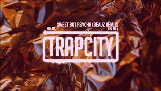 Ava Max   Sweet But Psycho (BEAUZ Remix) 1 HOUR