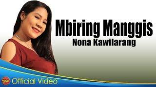 Download lagu Nona Kawilarang Mbiring Manggis Mp3