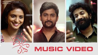 Daare Leda Music Video Song   Satyadev, Roopa   Nani   Vijai Bulganin   KK   Chai Bisket