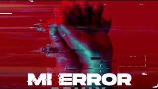 Mi Error Remix   Eladio Carrion X Wisin Y Yandel X Zion Y Lennox X Lunay