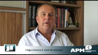 Língua branca é sinal de doença?