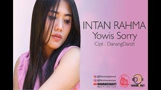 Intan Rahma   Yowis Sorry ( Official Video Lyric )