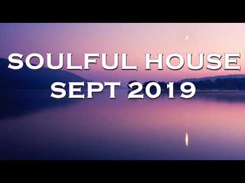 SOULFUL HOUSE SEPT 2019