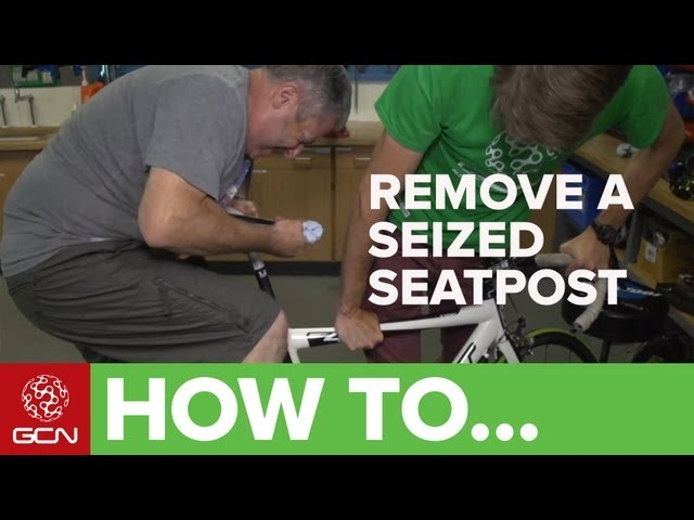 How To Remove A Seized Seatpost