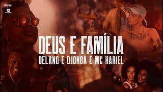 Delano, Djonga E MC Hariel   Deus E Família   Prod. Delano & Dj W