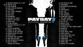 PAYDAY 2 - Full Soundtrack OST