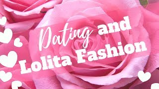 Storytime: Dating And Lolita Fashion