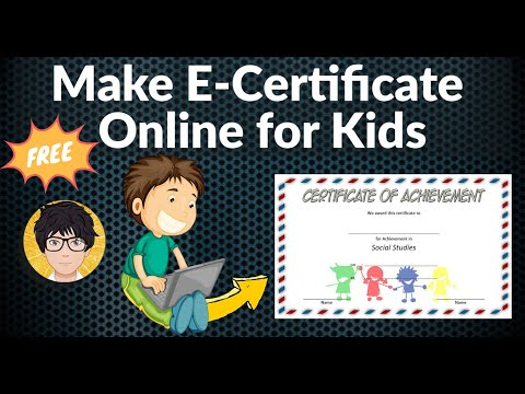 How to Make Online E certificate for Kids and Students ... - YouTube