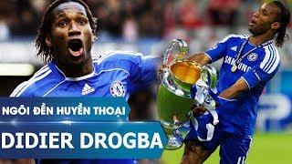 Ngôi đền huyền thoại   Didier Drogba