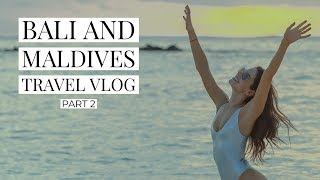 TRAVEL VLOG | BALI & MALDIVES PART 2 | JEN SELTER