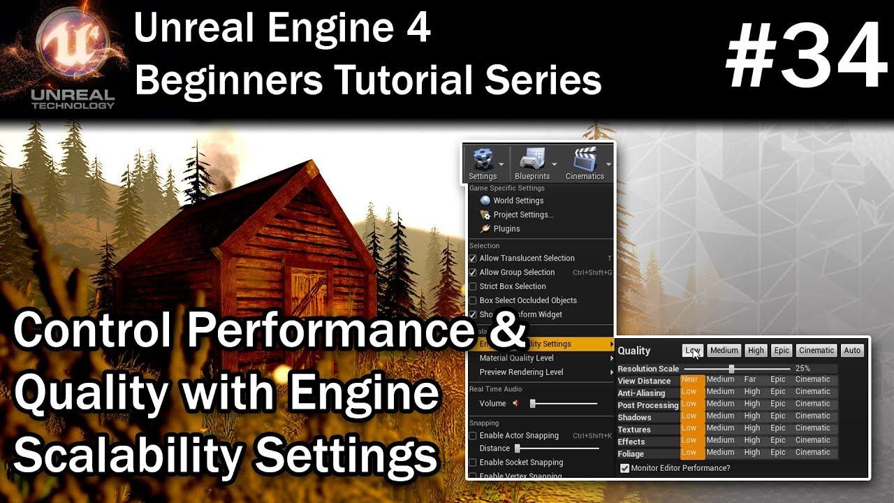 #34 Improve Performance in Unreal Engine 4 | UE4 Tutorial