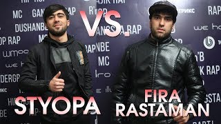 Styopa vs. Fira Rastaman, AntiBattle (RAP.TJ)