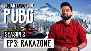 Indian Heroes of PUBG S2 | EP 03: RakaZone Gaming | Rishab Karanwal