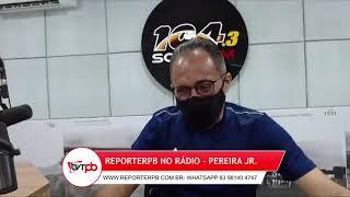 Programa reporterpb no Rádio do dia 13 de abril de 2021