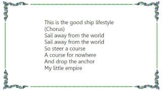 Chumbawamba - The Good Ship Lifestyle Lyrics
