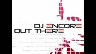 DJ Encore Ft Engelina - Out There (Club Mix)