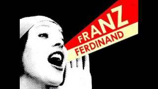 Franz Ferdinand Outsiders with lyrics