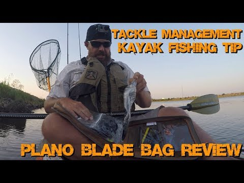 Fishing Tackle Management | Plano Blade Bag Review | Kayak Fishing Hack