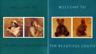 I'll Sail This Ship Alone - The Beautiful South (LP Mix)