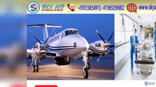 Avail Sky Air Ambulance from Delhi with Full Medical Instruments