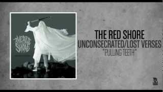 The Red Shore - Pulling Teeth