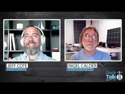 """Dock Talk with Jeff Cote and Nigel Calder - """" All Things Solar"""" - Part 2 of 2"""