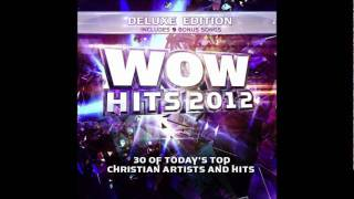 WOW Hits 2012 (Deluxe Edition) - Starry Night - Chris August