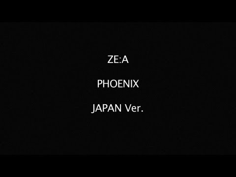 ZE:A - PHOENIX (Jap. Version)