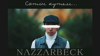 Nazzarbeck - Сәтін күтем... (audio)