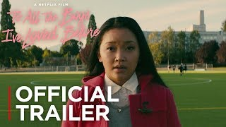 Picture of a movie: To All The Boys I Loved Before