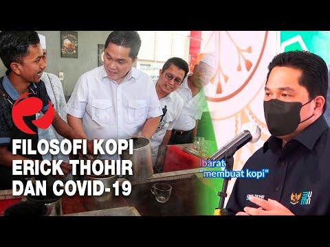 Filosofi Kopi Erick Thohir dan Covid-19