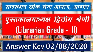 RPSC I Librarian Grade- 2nd I Answer Key I 02/08/2020 I Part- A I Rajasthan Gk, English & Hindi