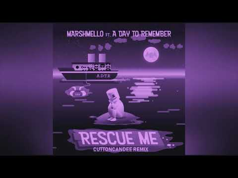 Marshmello - Rescue Me (ft. A Day To Remember) (CuttonCandee Remix)