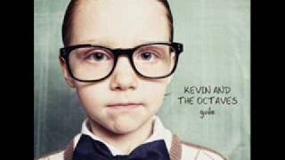 Kevin and The Octaves - This Is Something