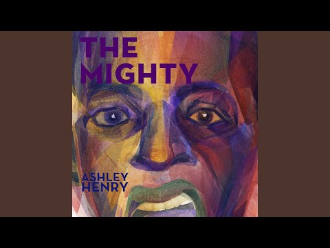 Ashley Henry The Mighty Feat Ben Marc