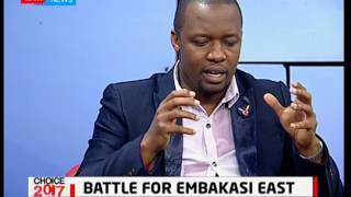 Battle for Embakasi East who will you choose to lead you? Choice 2017 pt 1
