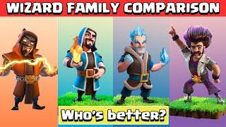 WIZARD FAMILY ULTIMATE COMPARISON | Clash Of Clans | Wizard, Super Wizard, Ice Wizard & Party Wizard
