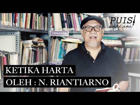 N. RIANTIARNO : Ketika Harta | Puisi Hari Ini