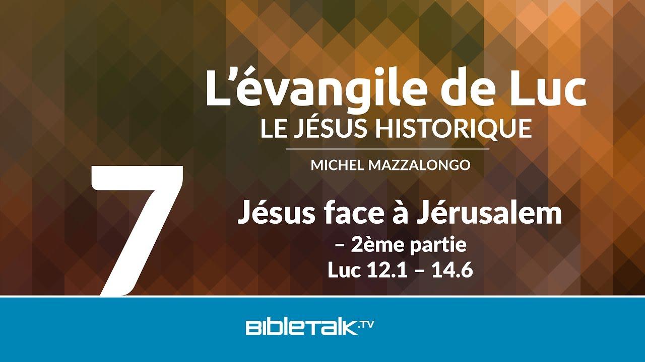 7. Jésus face à Jérusalem
