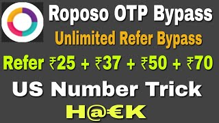 (Bypass OTP) Roposo Unlimited Refer Bypass Trick. ₹25 Per Refer. US Trick | paytm Giveaway