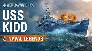 Naval Legends - USS Kidd
